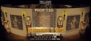 Rạp chiếu phim 12D, mô hình Ai Cập cổ đại, vé quảng cáo rạp phim